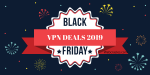 Black Friday VPN Deals 2019